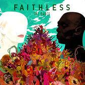Faithless - The Dance