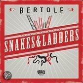 Bertolf - Snakes & Ladders