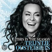Trijntje Oosterhuis - This Is the Season